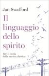 Il linguaggio dello spirito book summary, reviews and downlod