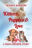 Kittens, Puppies & Love book summary, reviews and download
