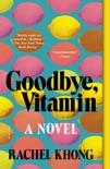Goodbye, Vitamin book summary, reviews and download