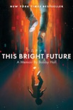 This Bright Future book summary, reviews and download