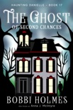 The Ghost of Second Chances book summary, reviews and download