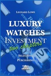 Luxury Watches Investment – Two Chapters book summary, reviews and download