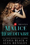 Malice héréditaire book summary, reviews and downlod