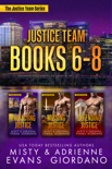 The Justice Team Romantic Suspense Series Box Set (Vol. 6-8) book summary, reviews and downlod