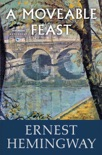 A Moveable Feast book summary, reviews and downlod