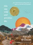 This One Wild and Precious Life book summary, reviews and download