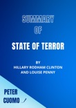 Summary of State of Terror by Hillary Clinton and Louise Penny book summary, reviews and downlod