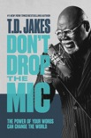 Don't Drop the Mic book summary, reviews and download