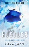 The Hustler book summary, reviews and downlod