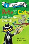 Pete the Cat: Making New Friends book summary, reviews and download