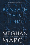 Beneath This Ink book summary, reviews and downlod