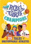 Rebel Girls Champions e-book