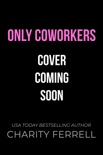 Only Coworkers book summary, reviews and downlod