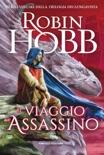 Il viaggio dell'assassino book summary, reviews and downlod