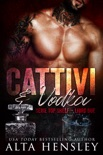 Cattivi & Vodka book summary, reviews and downlod