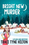 Bright New Murder book summary, reviews and downlod