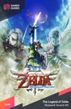 The Legend of Zelda: Skyward Sword HD - Strategy Guide book summary, reviews and download