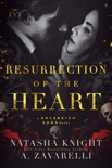 Resurrection of the Heart book summary, reviews and download