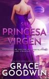 Su princesa virgen