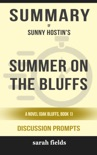 Summer on the Bluffs: A Novel (Oak Bluffs, Book 1) by Sunny Hostin (Discussion Prompts) book summary, reviews and downlod