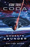 Star Trek: Coda: Book 1: Moments Asunder e-book