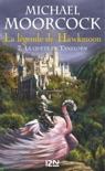 La légende de Hawkmoon - tome 7 book summary, reviews and downlod
