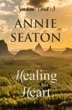 Healing His Heart book summary, reviews and downlod