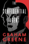 The Confidential Agent book summary, reviews and download