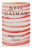 American Gods: The Tenth Anniversary Edition e-book