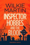 Inspector Hobbes and the Blood: Fast-paced Comedy Crime Fantasy e-book