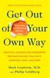 Get Out of Your Own Way book summary, reviews and download