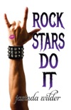 Rock Stars Do It book summary, reviews and downlod