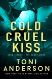 Cold Cruel Kiss book summary, reviews and downlod