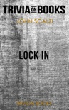 Lock In: A Novel of the Near Future by John Scalzi (Trivia-On-Books) book summary, reviews and downlod