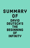 Summary of David Deutsch's The Beginning of Infinity book summary, reviews and downlod