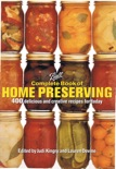 Ball Complete Book of Home Preserving: 400 Delicious and Creative Recipes for Today book summary, reviews and download