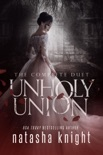 Unholy Union: The Complete Duet book summary, reviews and downlod