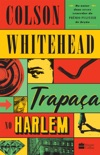 Trapaça no Harlem book summary, reviews and downlod