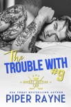 The Trouble with #9 book summary, reviews and downlod