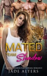 Mated to Team Shadow: A Reverse Harem Paranormal Romance book synopsis, reviews