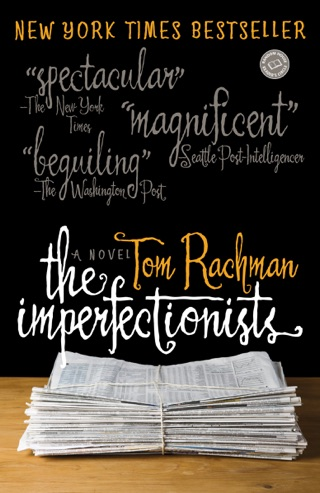 The Imperfectionists by Tom Rachman E-Book Download