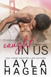 Caught in Us book summary, reviews and downlod