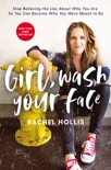 Girl, Wash Your Face book summary, reviews and download