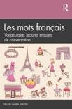 Les mots français book summary, reviews and download