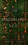 The Hinterland Veil book summary, reviews and download
