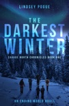 The Darkest Winter: A Post-Apocalyptic Survival Adventure book summary, reviews and downlod