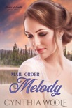 Mail Order Melody book summary, reviews and downlod