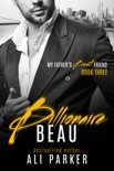 Billionaire Beau book summary, reviews and downlod