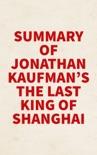 Summary of Jonathan Kaufman's The Last Kings of Shanghai book summary, reviews and downlod