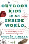 Outdoor Kids in an Inside World book summary, reviews and downlod